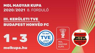 MOL Magyar Kupa III. KER. TVE - BUDAPEST HONVÉD  1 - 3 (1-3)