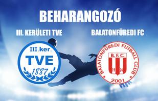 Beharangozó NBIII. III. KER. TVE - BALATONFÜREDI FC