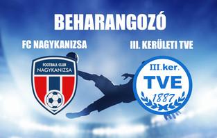 Beharangozó NBIII. FC NAGYKANIZSA - III. KERÜLETI TVE