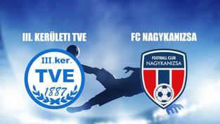 Beharangozó NBIII. TVE - FC NAGYKANIZSA