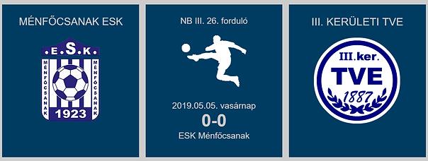 MÉNFŐCSANAK-TVE 0-0 2019.05.05_