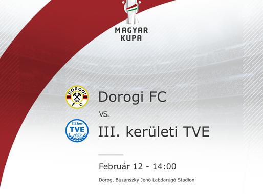 Magyar Kupa Dorogi FC-III. kerületi TVE beharangozó
