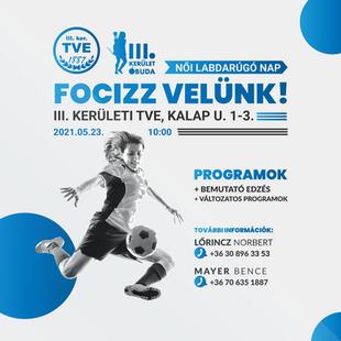 """""""Focizz velünk"""" női labdarúgó nap 2021"""