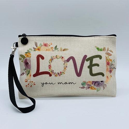Love You Mom Cosmetic Bag