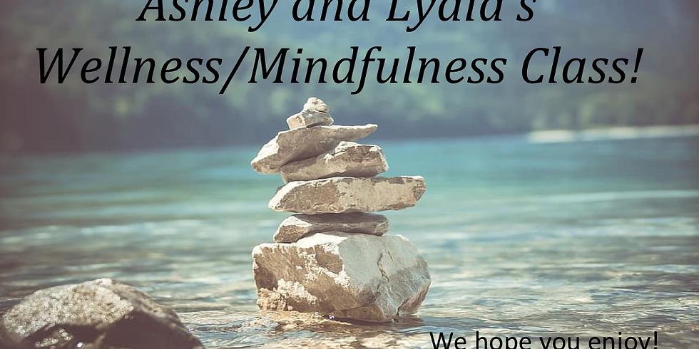 Wellness & Mindfulness Class with Lydia & Ashley