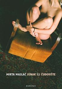 Mirta Maslać _ Junak ili čudovište .png
