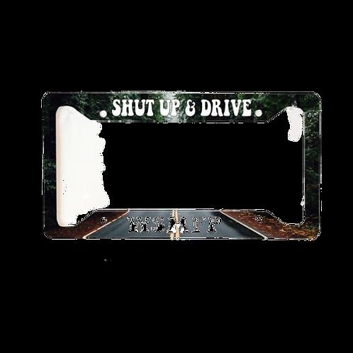 Shut Up & Drive WSMFP Aluminum License Plate Frame