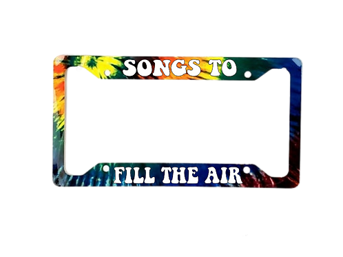Song To Fill The Air Tie Dye Aluminum License Plate Frame