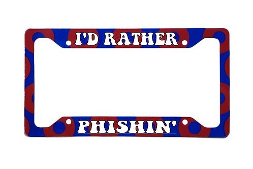 I'd Rather Be Phishin' Red Donut Aluminum License Plate Frame