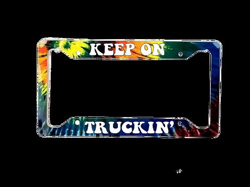 Keep On Truckin' Tie Dye Aluminum License Plate Frame