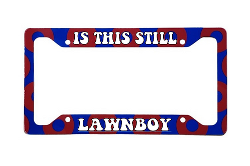 Is This Still Lawnboy? Red Donut Aluminum License Plate Frame