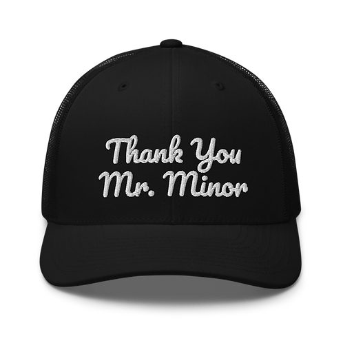 Thank You Mr Minor Hood Trucker Cap | Flat Embroidery | Phish Inspired Art