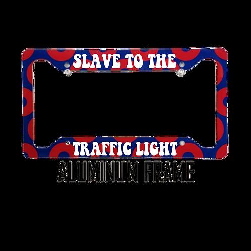 Slave To The Traffic Light | Aluminum License Plate Frame