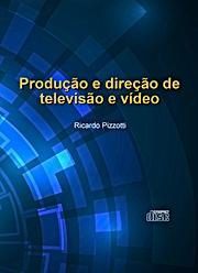 Aprenda produzir para TV