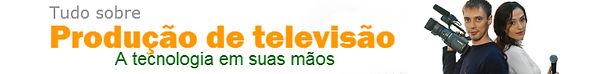 Produção de televisão
