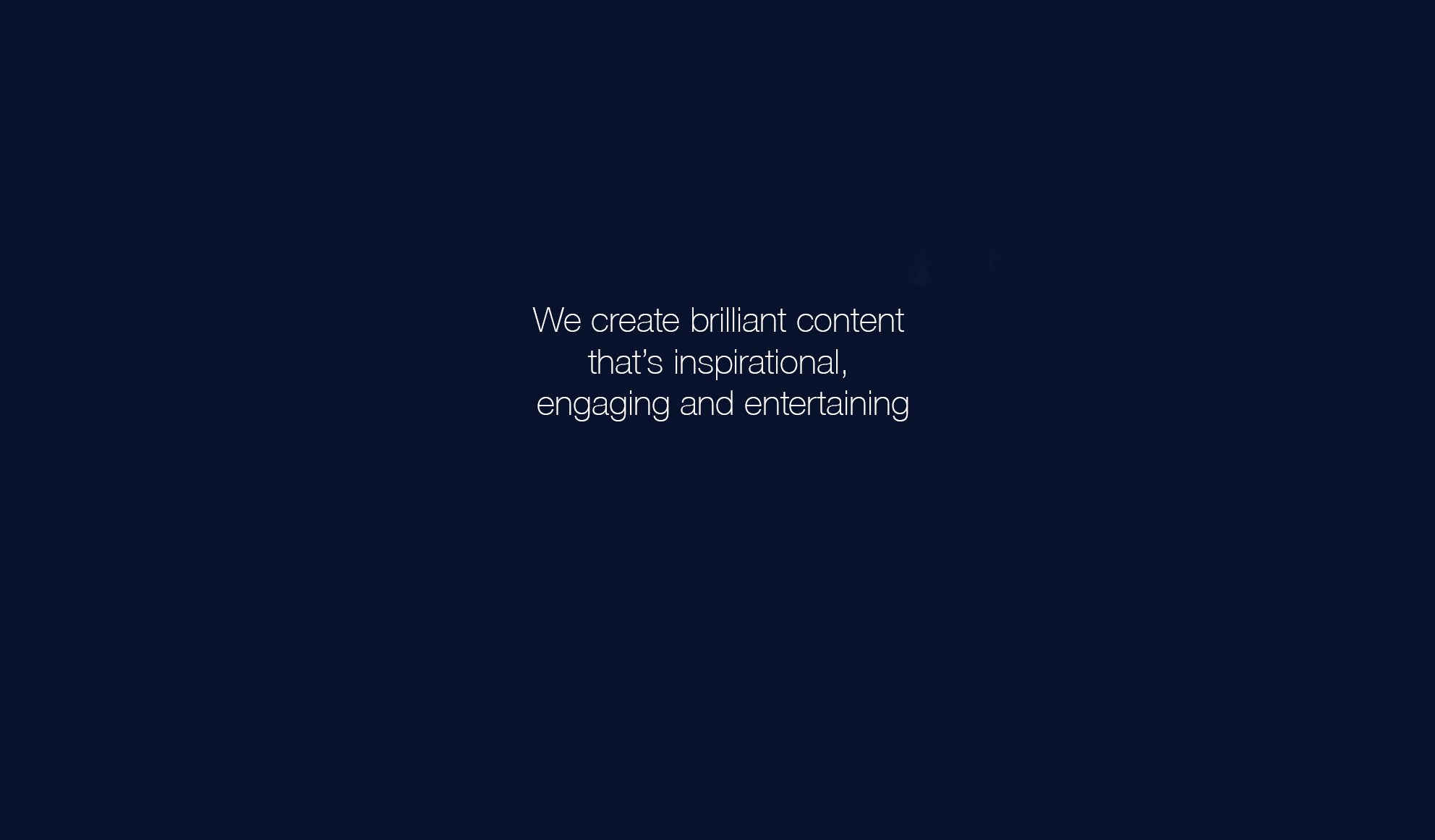 We create brilliant content