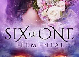 Cover Reveal for Six of One ~ Elemental (Book 5)!