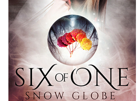 Six of One: Snow Globe (Book 3) is LIVE!