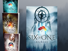 Six of One ~ Egress (Book 4) is Live!
