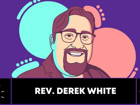 Nerds of Pray: GaryCon Chaplain & Geekpreacher Derek White (1.1)