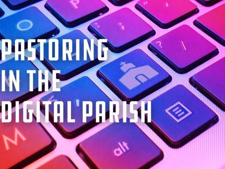 Featured: Pastoring in the Digital Parish