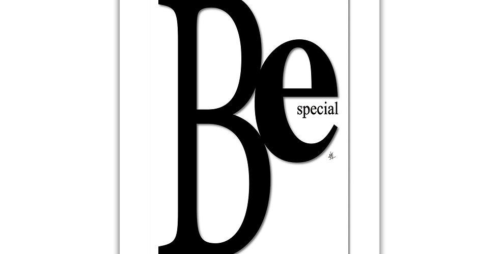 Be Special Art print Giclée