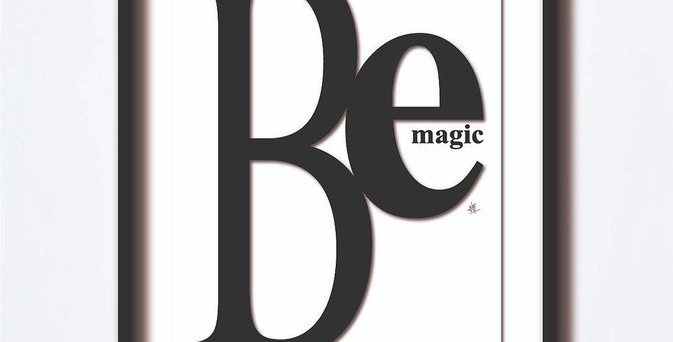 Be Magic Giclée
