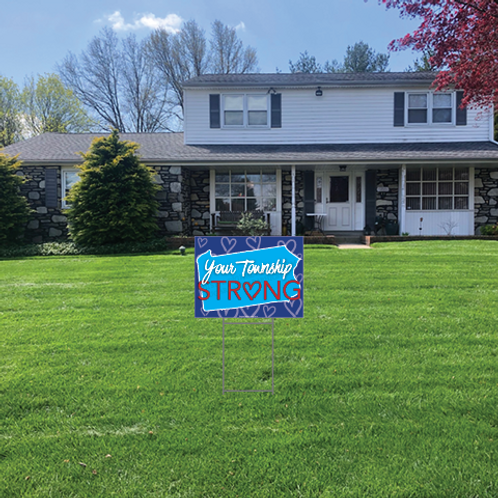 Township Strong Lawn Signs: 24 in w x 18 h in