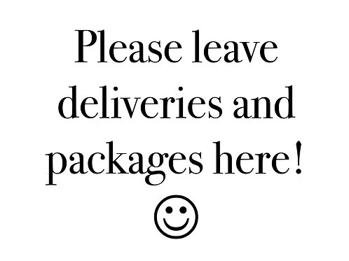 Print-at-Home Sign: Deliveries