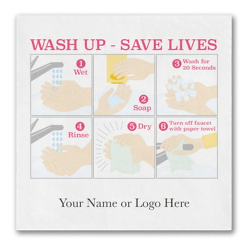 Wash Up, Save Lives Napkins (starting price for qty 400)