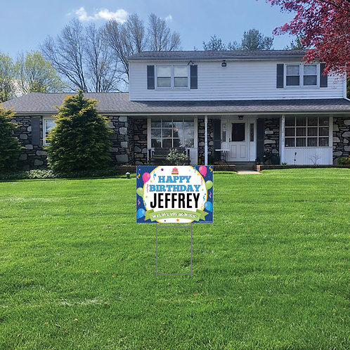 Birthday Lawn Signs: 24 in w x 18 in h (Personalized)
