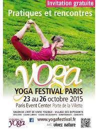 J-2 Yoga Festival Paris du 23 au 26 octobre au Paris Event Center 20 av de la porte de Villette 7501