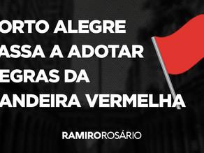 Porto Alegre passa a adotar regras da bandeira vermelha