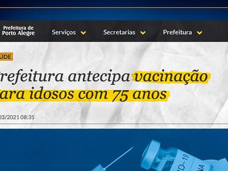 Idosos acima de 75 anos já podem se vacinar em Porto Alegre