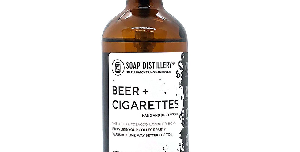 Beer +Cigarettes Hand and Body Wash
