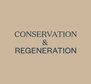 Conservation & Regeneration