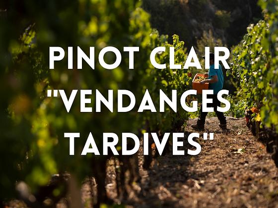 "Pinots clairs ""Vendanges tardives"""