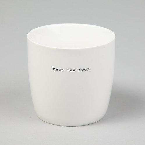 "Søgne Home - Kopp ""Best day ever"""