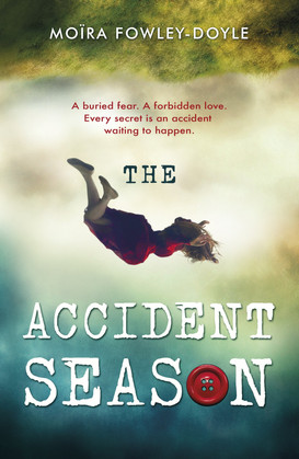 The Accident Season by Moira Foley Doyle