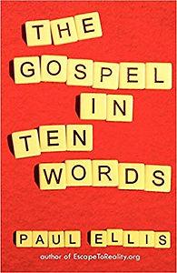 The Gospel In Ten Words 2.jpg