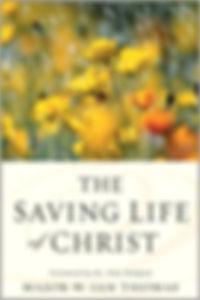 Saving Life of Christ.jpg
