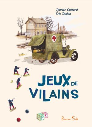 Jeux de Villains - Patrice Quélard & Éric Dodon