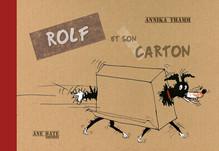 Rolf et son carton - Annika Thamm