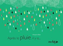 Après la pluie, il y a... - Marjorie Béal