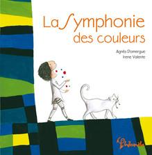 La Symphonie des couleurs - Agnès Domergue & Irene Valente