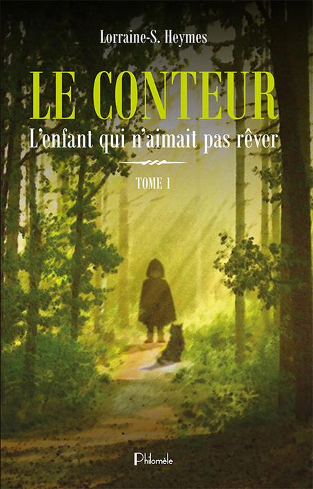 Le Conteur T1 - Lorraine-S. Heymes
