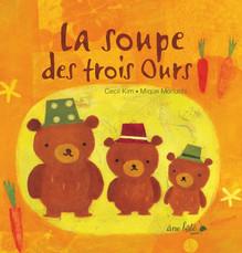La Soupe des trois ours - Cecil Kim & Mique Moriuchi