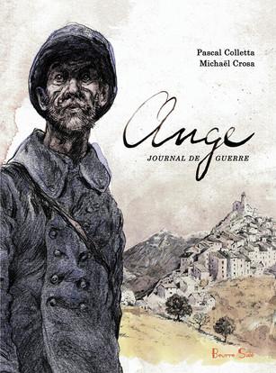 Ange, journal de guerre - Pascal Colletta & Michaël Crosa
