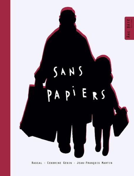 Sans papiers - Rascal, Cendrine Genin & Jean-François Martin
