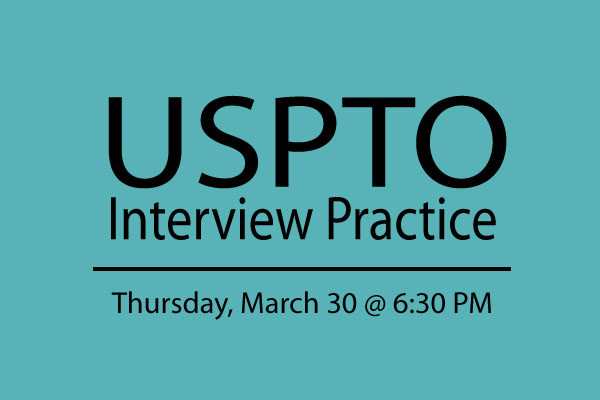 "2017 March Seminar on ""USPTO Interview Practice"""